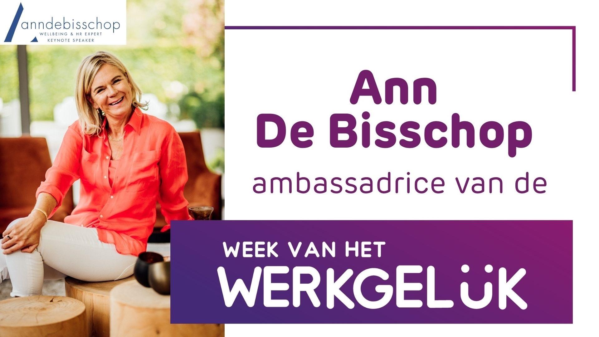 Ann De Bisschop Ambassadrice Week van het Werkgeluk