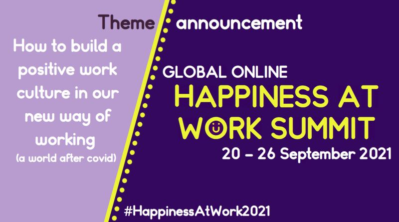Global Online Happiness at Work Summit 2021
